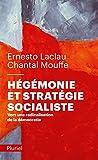 Hégémonie et stratégie socialiste: Vers une radicalisation de la démocratie