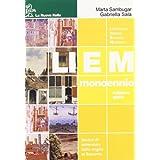 Liem mono gialla. Letteratura italiana europea modulare. Per le Scuole superiori