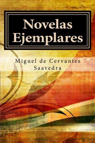 Novelas Ejemplares: Completo
