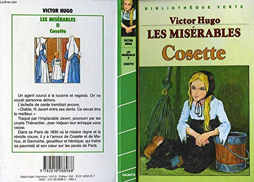 Les misérable : Tome 2 : Cosette : Collection : Bibliothèque verte cartonnée & illustrée par Victor Hugo, Angel Arias Crespo