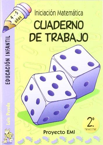 Cuaderno de Trabajo 2. trimestre - Emi 4-5 a¿os: Iniciación Matemática