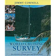 [World Cruising Survey: An Overview of Boats, Gear and Life on Board] (By: Jimmy Cornell) [published: November, 2002]