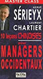 10 LECONS CHINOISES POUR MANAGERS OCCIDENTAUX