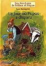 Les aventures de Pettson et Picpus - Le jour où Picpus a disparu par Nordqvist