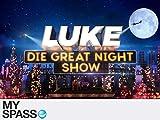 LUKE! Die Greatnightshow Staffel 1