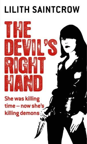 The Devil's Right Hand: The Dante Valentine Novels: Book Three (English Edition)