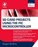 Best PIC Ingeniería Portátiles - SD Card Projects Using the PIC Microcontroller Review