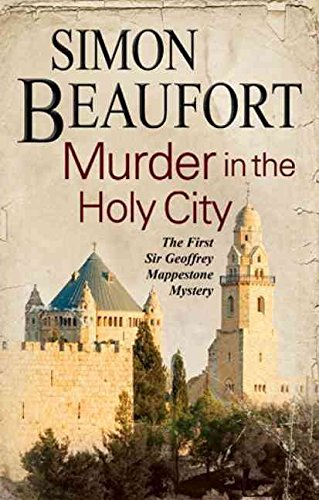 [Murder in the Holy City : An 11th Century Mystery Set During the Crusades] (By (author)  Simon Beaufort) [published: May, 2015]