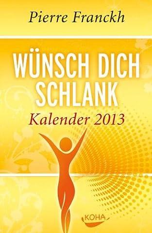 Wünsch dich schlank Kalender 2013