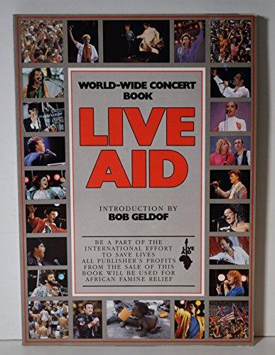 Live Aid: World Wide Concert Book por Peter Hillmore
