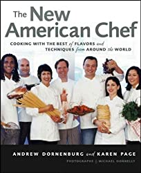The New American Chef: Cooking with the Best of Flavors and Techniques from Around the World (Hardback) - Common