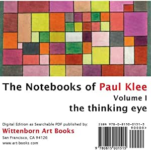 The Thinking Eye. The Notebooks of Paul Klee. Volume I.