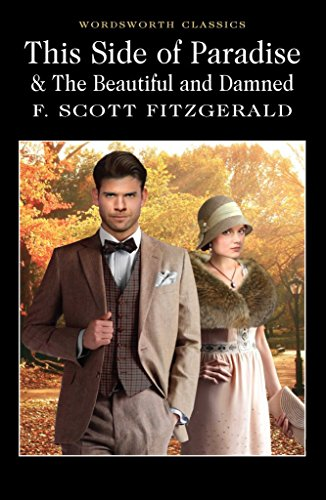[This Side of Paradise / the Beautiful and Damned] (By (author) F. Scott Fitzgerald , Introduction and notes by Lionel Kelly , Series edited by Dr. Keith Carabine) [published: May, 2011]