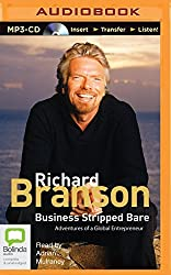 Business Stripped Bare: Adventures of a Global Entrepreneur by Sir Richard Branson (2015-12-01)