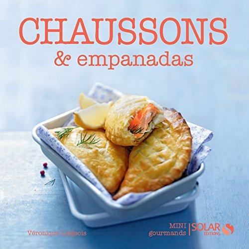 CHAUSSONS & EMPANADAS - MINI GOURMANDS par Collectif