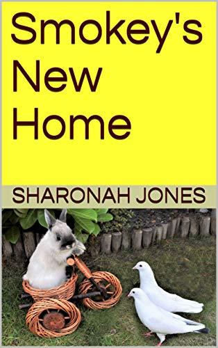 Smokey's New Home (English Edition)
