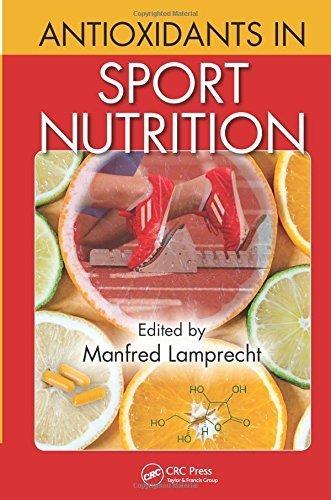 Antioxidants in Sport Nutrition by CRC Press (2014-09-17)