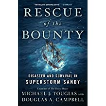 Rescue of the Bounty: Disaster and Survival in Superstorm Sandy (English Edition)