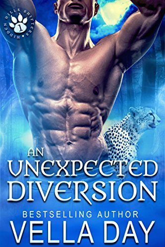 An Unexpected Diversion: A Hot Paranormal Shifter Story (Hidden Hills Shifters Book 1) (English Edition)