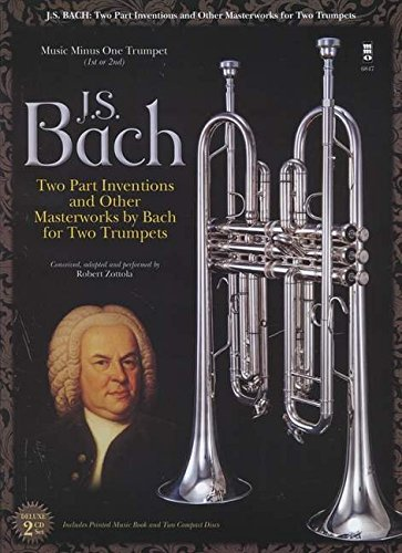 Johann Sebastian Bach: Two-Part Inventions for Two Trumpets: Book/2-CD Pack (Music Minus One) - 884088966720
