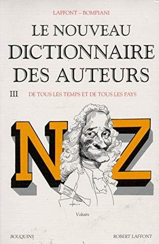 Le Nouveau dictionnaire des auteurs de tous les temps et de tous les pays, tome 3 : de N à Z par Robert Laffont, Valentino Bompiani
