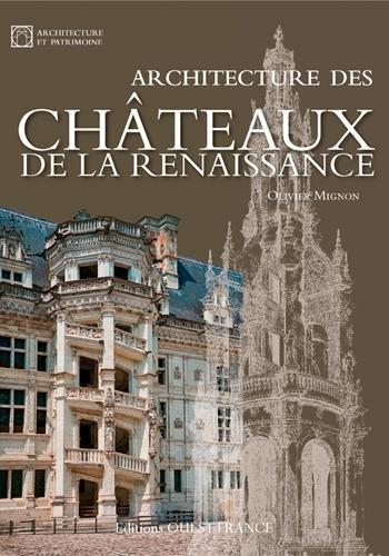 ARCHITECTURE DES CHATEAUX DE LA RENAISSA...