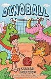 Dinoball (Charlie Flint) (The Dino Books) by Ciaran Murtagh (2010-09-01)