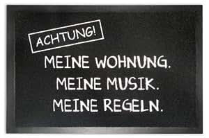 Achtung Fußmatte Meine Musik.Meine Wohnung.Meine