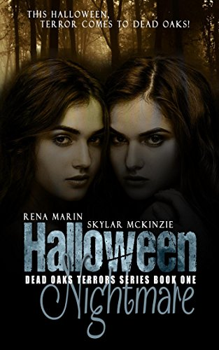 Halloween Nightmare (Dead Oak Terrors Book 1) by [McKinzie, Skylar, Marin, Rena]