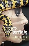 Perfidie: Die Bosheit in uns (Thriller) von Vanessa Heintz