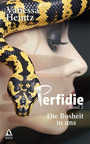 Buchseite und Rezensionen zu 'Perfidie: Die Bosheit in uns (Thriller)' von Vanessa Heintz