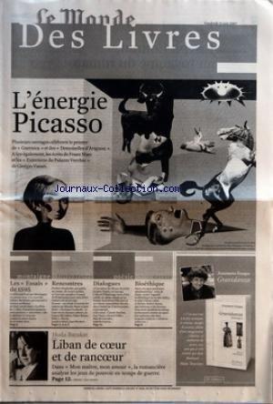MONDE (LE) du 15/06/2007 - LES LIVRES L'ENERGIE PICASSO - F. MARC - G. VASARI - MONTAIGNE - LES ESSAI DE 1595 - POESIE - BIOETHIQUE - ANTOINETTE FOUQUE - HODA BARAKAT - LIBAN DE COEUR ET DE RANCOEUR