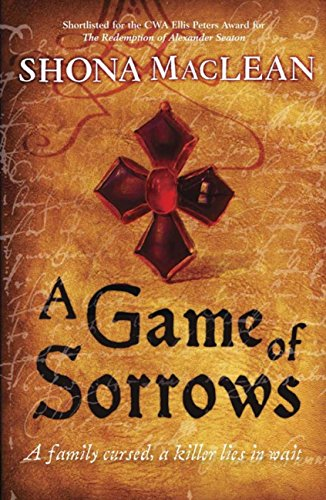 a-game-of-sorrows-alexander-seaton-series-book-2