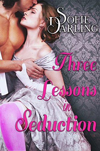 Three Lessons in Seduction (A Shadows and Silk Novel) (English Edition)