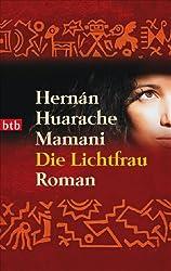 Die Lichtfrau: Roman