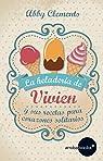 La heladería de Vivien y sus recetas para corazones solitarios par Clemens