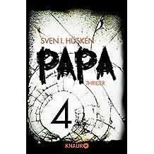 Papa 4: Serial Teil 4