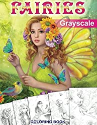 Fairies. GRAYSCALE Coloring Book: Coloring Book for Adults