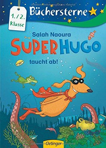 Superhugo taucht ab! (Büchersterne)