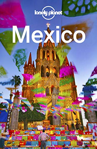 Lonely Planet Mexico (Travel Guide) (English Edition) por Lonely Planet