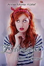 Eifersucht hat rote Haare (German Edition)