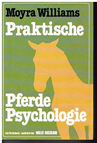Praktische Pferde-Psychologie