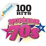 100 Hits Supreme 70s