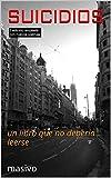 SUICIDIOS: un libro que no debería leerse