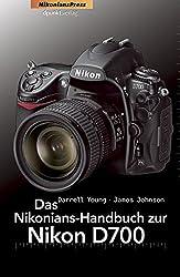 Das Nikonians-Handbuch zur Nikon D700 (Nikonians Press)