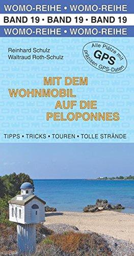 Preisvergleich Produktbild Mit dem Wohnmobil auf die Peloponnes (Womo-Reihe)