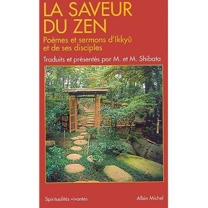 La Saveur du zen : Poèmes et sermons d'Ikkyû et de ses disciples