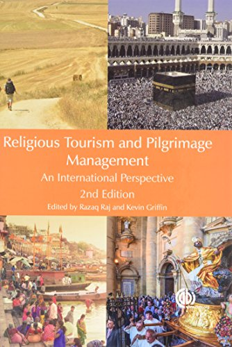 Religious Tourism and Pilgrimage Managemen: An International Perspective