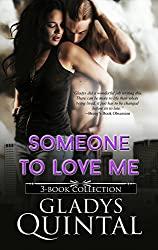 Someone To Love Me: 3-book collection (Undeserving, Unforgiving and Understanding)