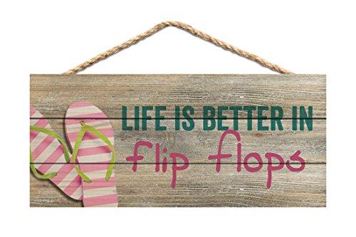 P. Graham Dunn Life is better in Flip Flops bedruckt 10x 4,5Holz Wandschild Schild